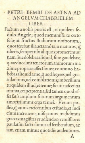 Figure 7. First page of Pietro Bembo, De Aetna (Venice: Aldo Manuzio, 1495), showing the use of the semicolon to structure long sentences.