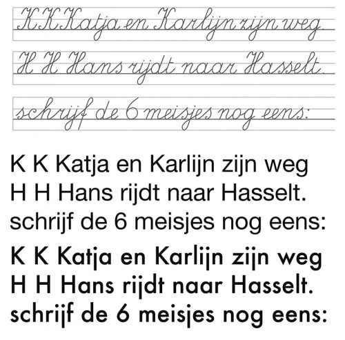 Figure 4. The writing method D'haese versus sans serif typefaces Helvetica (top) and Futura (bottom). Mariëlla Hageman, Werkschrift Handschrift D'haese 2. Nieuwe methode (Wommelgem: Uitgeverij Van In, 2005), 11.